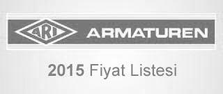 Ari Armaturen Fiyat Listesi 2015