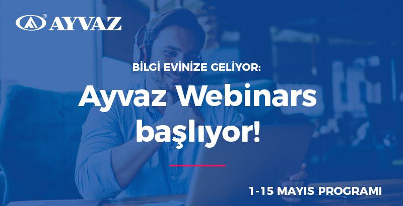 Ayvaz Webinars Başlıyor!