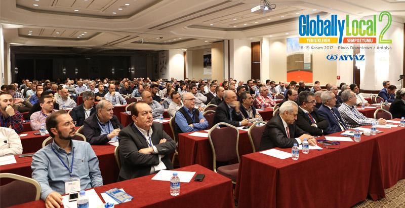 """Ayvaz Düzenlediği """"Globally Local"""" Sempozyumunda Farklı Sektörlerden Üst Düzey Temsilcileri Antalya'da Ağırladı"""