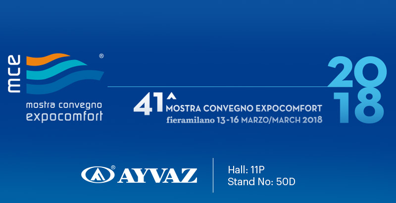Ayvaz introduced its new products at Mostra Convegno Expocomfort 2018
