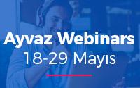 Ayvaz Webinars 18-29 Mayıs 2020 Programı