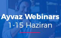 Ayvaz Webinars 1-15 Haziran 2020 Programı